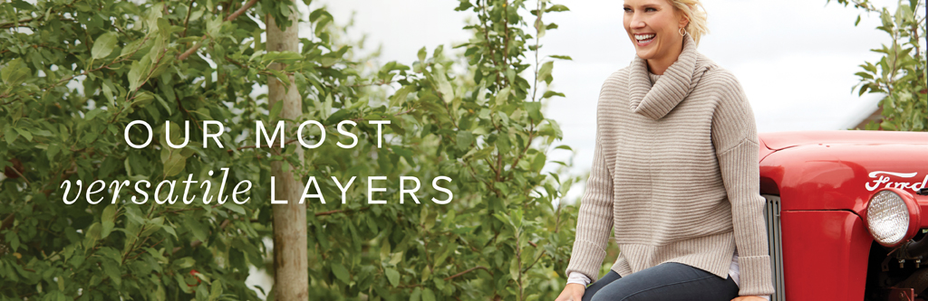 Our Most Versatile Layers
