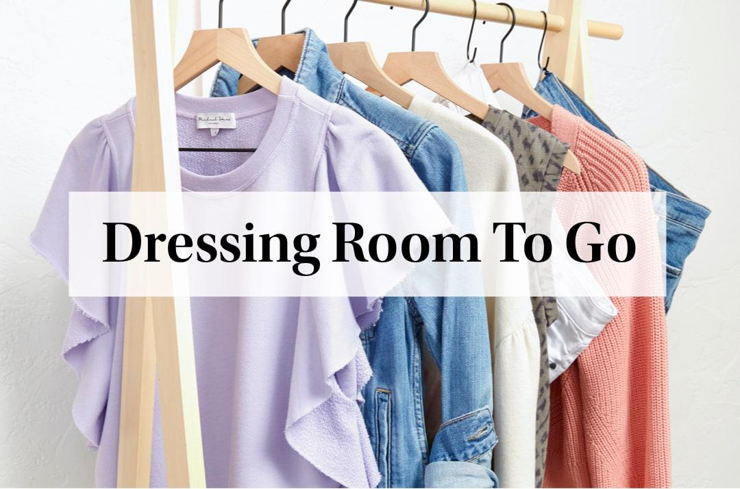 Dressing room to go.