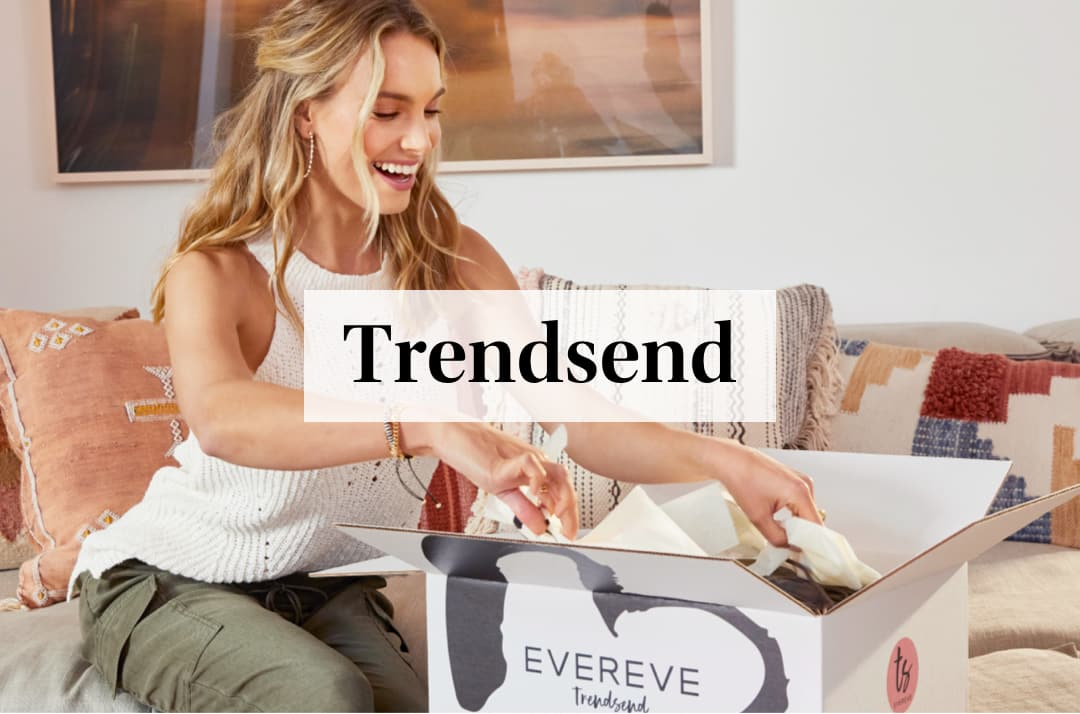 Order Your First Trendsend.