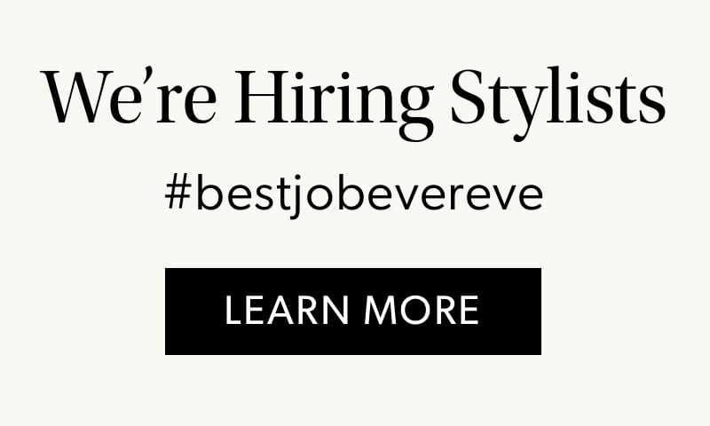 We're hiring stylists - learn more