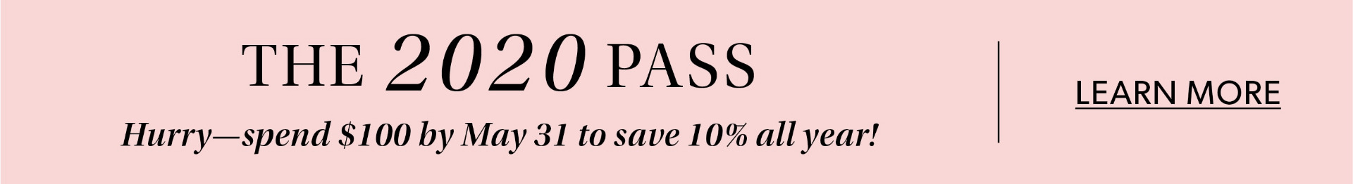 2020 Pass - Buy Now, Save 10% All Year -  Read More Details