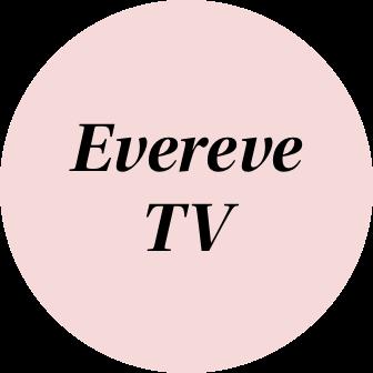 Evereve TV